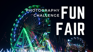 "featured image thumbnail for post ""Fun Fair"" - Photography Challenge"