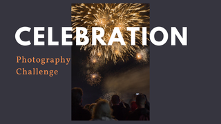 "featured image thumbnail for post ""Celebration"" - Photography Challenge"