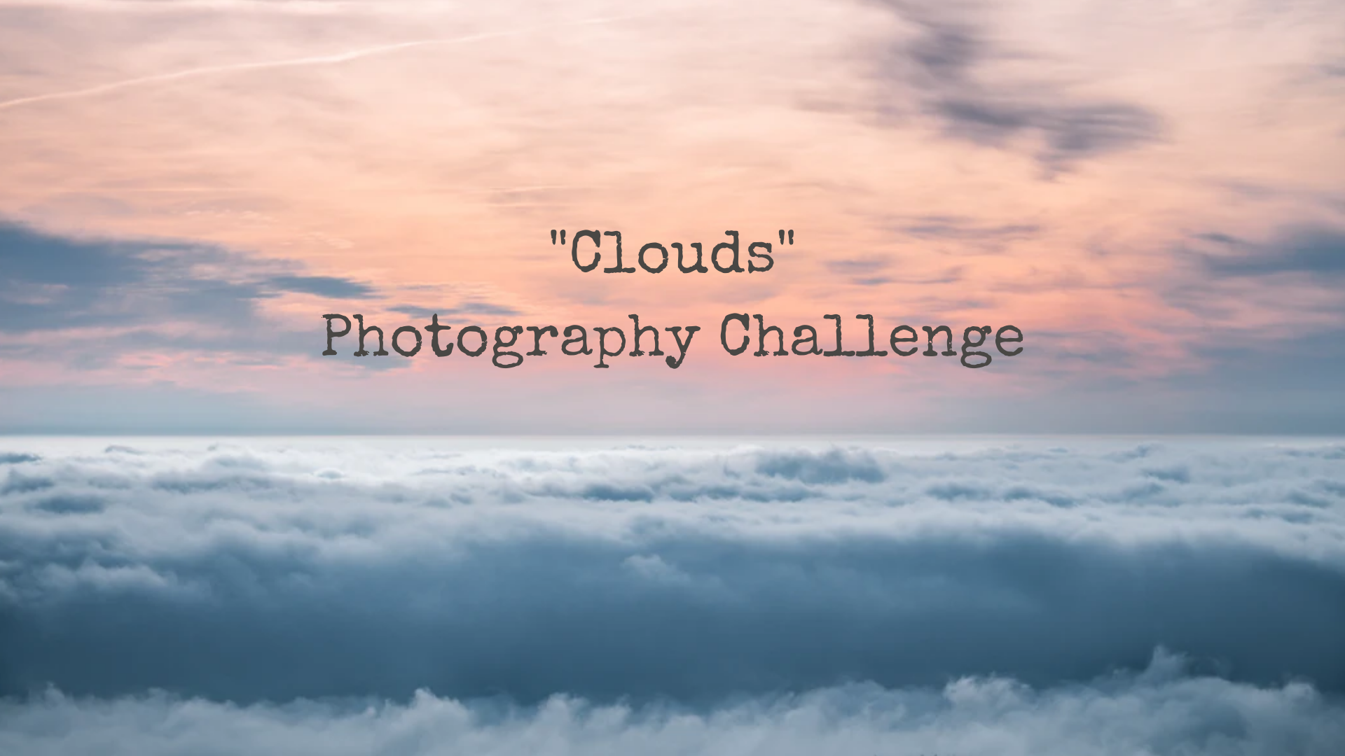 "featured image thumbnail for post ""Clouds"" - Photography Challenge"