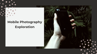 featured image thumbnail for post Mobile Photography Exploration