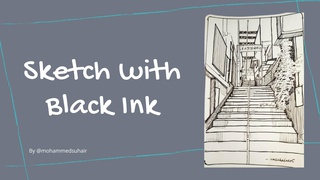 featured image thumbnail for post Sketch With Black Ink - Art Challenge