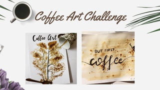 featured image thumbnail for post Painting with Coffee - Art Challenge