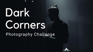 featured image thumbnail for post Dark Corners Photography Challenge