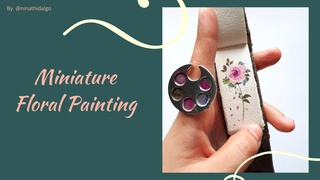 featured image thumbnail for post Miniature Floral Painting - Art Challenge