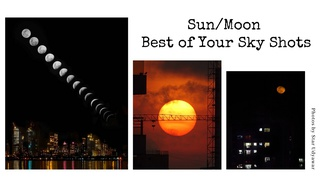 featured image thumbnail for post Sun/Moon Best of Your Sky Shots