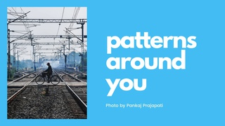 featured image thumbnail for post Patterns Around You - Photography Challenge