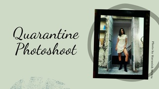 featured image thumbnail for post Quarantine Photoshoot Challenge