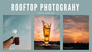 featured image thumbnail for post Rooftop Photography Challenge