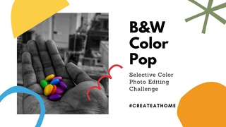 featured image thumbnail for post Selective Color Photo Editing Challenge