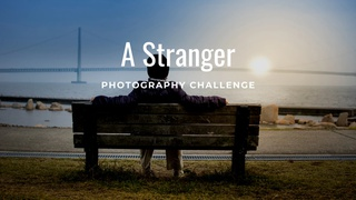 """featured image thumbnail for post """"A Stranger"""" - Photography Challenge"""