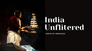 """featured image thumbnail for post """"India Unfiltered"""" Photography Challenge"""
