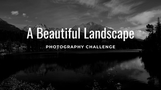 """featured image thumbnail for post """"A Beautiful Landscape"""" - Photography Challenge"""