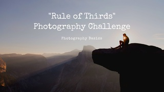 """featured image thumbnail for post """"Rule Of Thirds"""" - Photography Challenge"""