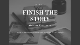 featured image thumbnail for post Finish the Story - Writing Challenge
