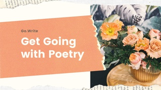 featured image thumbnail for post Get Going with Poetry - Writing Challenge