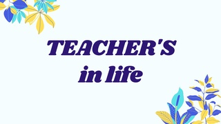 featured image thumbnail for post Your Teacher's in Life - Writing Prompt
