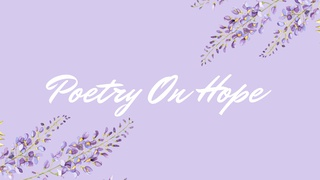 featured image thumbnail for post Poetry On Hope - Writing Challenge