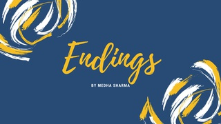 """featured image thumbnail for post """"Endings"""" - Writing Challenge"""