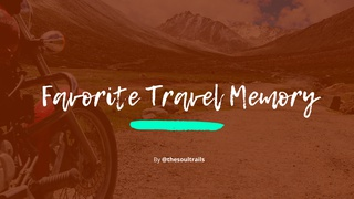featured image thumbnail for post Favourite Travel Memory - Writing Challenge