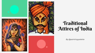 featured image thumbnail for post Traditional Attires of India - Art Challenge