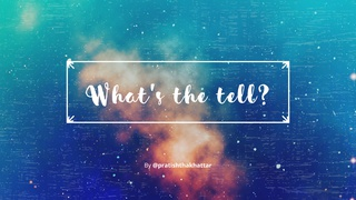featured image thumbnail for post What's the tell? - Writing Challenge