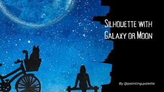 featured image thumbnail for post Silhouette with Galaxy or Moon - Art Challenge