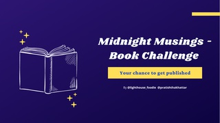 featured image thumbnail for post Midnight Musings (Get Published in a Book) - Writing Challenge