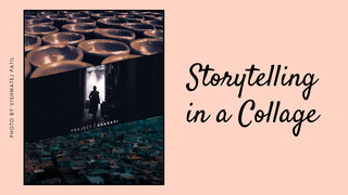featured image thumbnail for post Storytelling in a Collage - Photo Editing