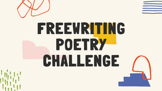 featured image thumbnail for post Freewriting Poetry Challenge