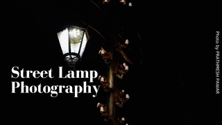 featured image thumbnail for post Street Lamp Photography