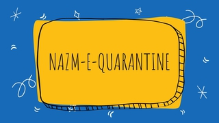 featured image thumbnail for post Nazm-e-Quarantine | Writing Challenge