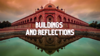 featured image thumbnail for post Reflections and Buildings - Photography Challenge